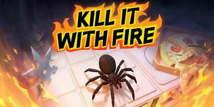 Kill It With Fire MOD APK